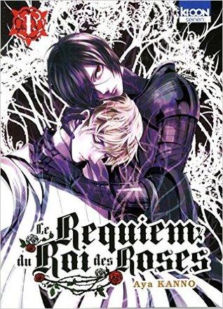 Le Requiem du roi des roses, Vol. 1 (le requiem du roi des roses, #1)  by  Aya Kanno