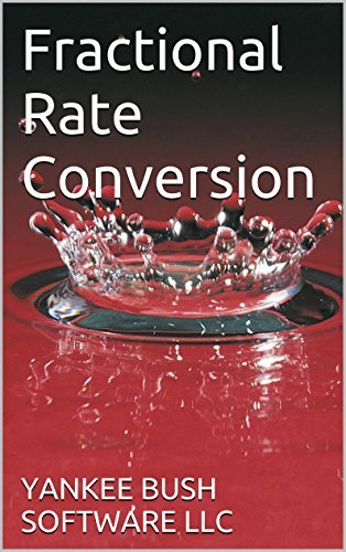 Fractional Rate Conversion  by  Yankee Bush Software LLC