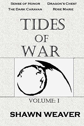 Tides of War Volume One  by  Shawn Weaver