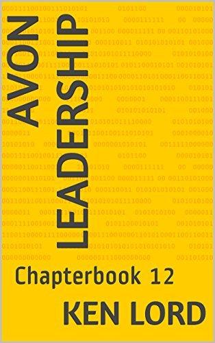 Avon Leadership: Chapterbook 12 Ken Lord