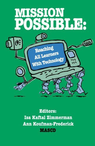 Mission Possible: Reaching All Learners With Technology  by  Ann Koufman