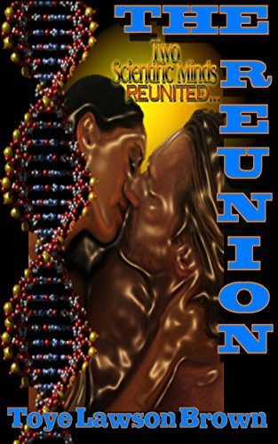The Reunion  by  Toye Lawson Brown