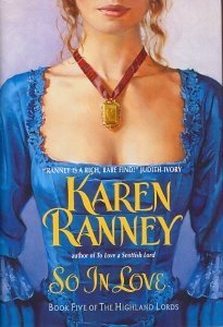 SO IN LOVE, Book Five (5) of the Highland Lords (Book Five of The Highland Lords) Karen Ranney