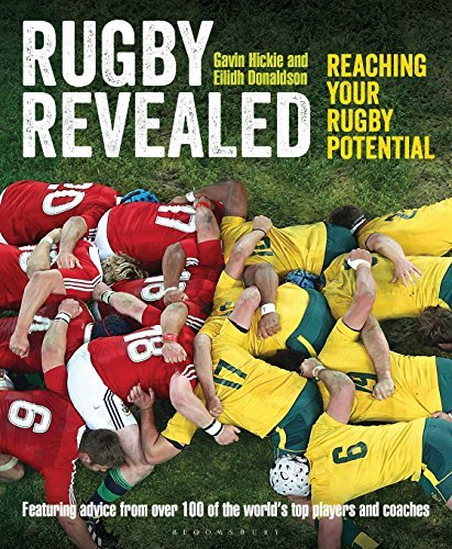 Rugby Revealed: Reaching Your Rugby Potential Gavin Hickie