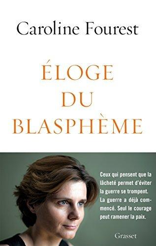 Eloge du blasphème: essai  by  Caroline Fourest