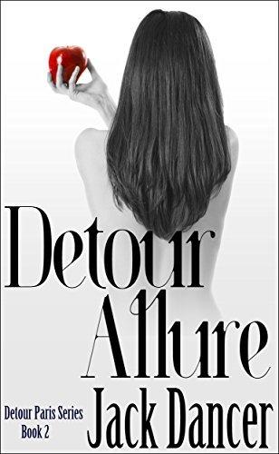 Detour Allure (Detour Paris Series #2)  by  Jack Dancer