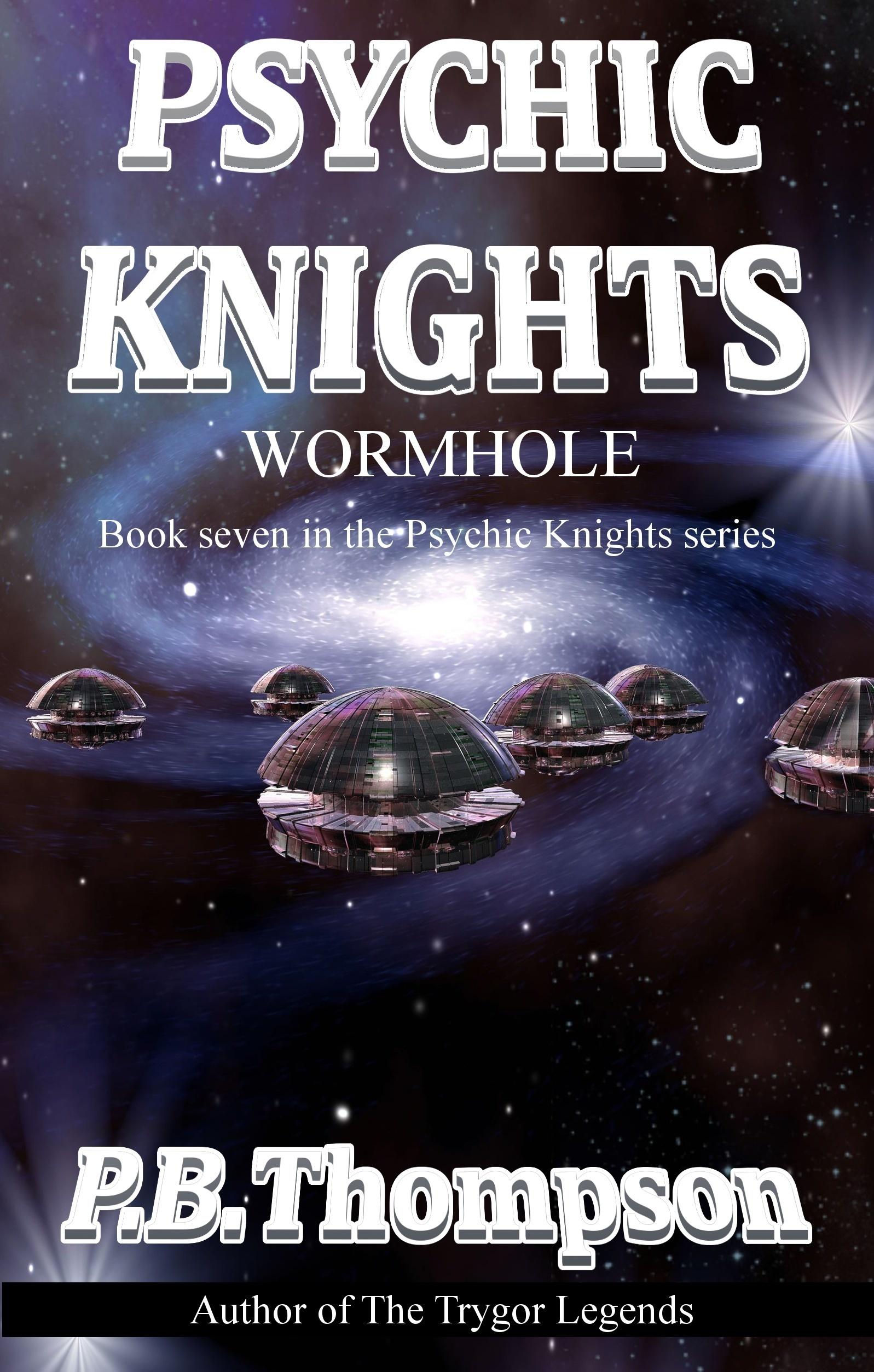 Wormhole: Psychic Knights P.B. Thompson