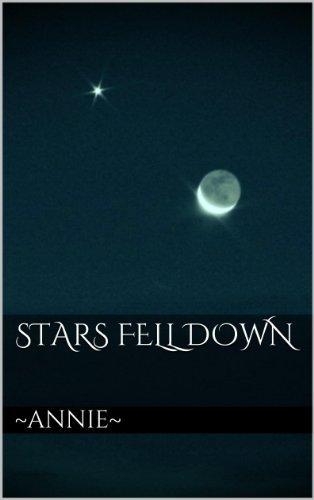 Stars Fell Down  by  Annie