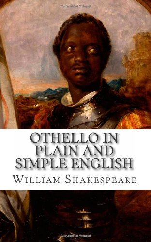 Othello In Plain and Simple English: Side-by-Side 5x8 Edition William Shakespeare