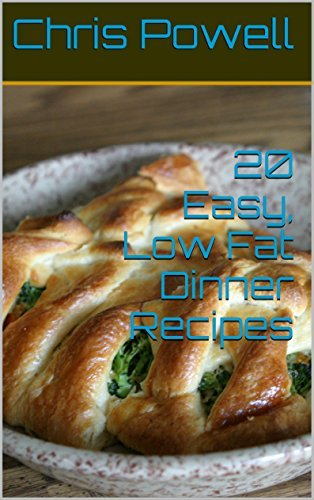20 Easy, Low Fat Dinner Recipes  by  Chris Powell