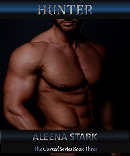 Hunter (The Cursed, #3)  by  Aleena Stark