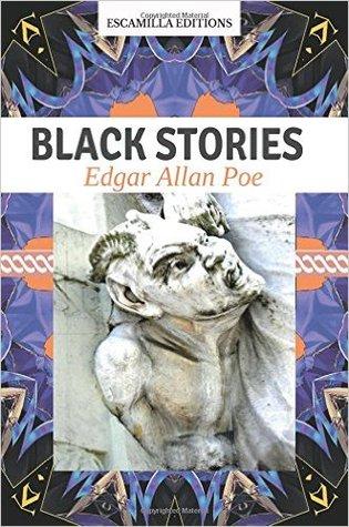 black stories: edgar allan poe Edgar Allan Poe