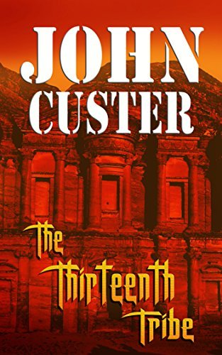 The Thirteenth Tribe (Archaeology Book 1)  by  John Custer