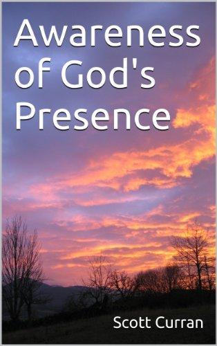 Awareness of Gods Presence  by  Scott Curran