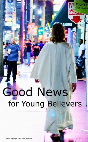 Good News for Young Believers: The New Testament Book of John for Young Believers of All Ages Mark D. Harness