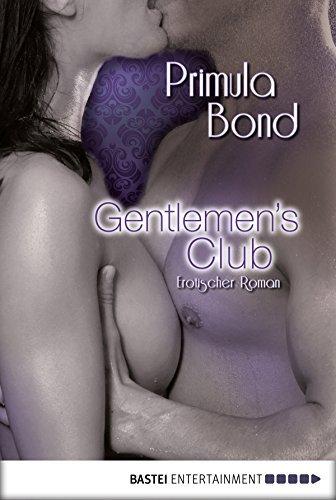 Gentlemens Club: Erotischer Roman  by  Primula Bond