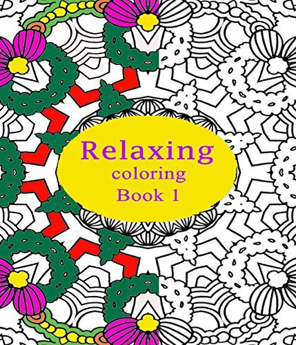 Relaxing: (Coloring Book 1) (Design Coloring Book)  by  Erica Early