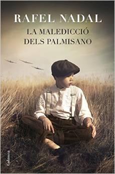 La maledicció dels Palmisano  by  Rafel Nadal