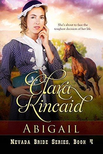 Abigail (Nevada Brides, #4) Clara Kincaid