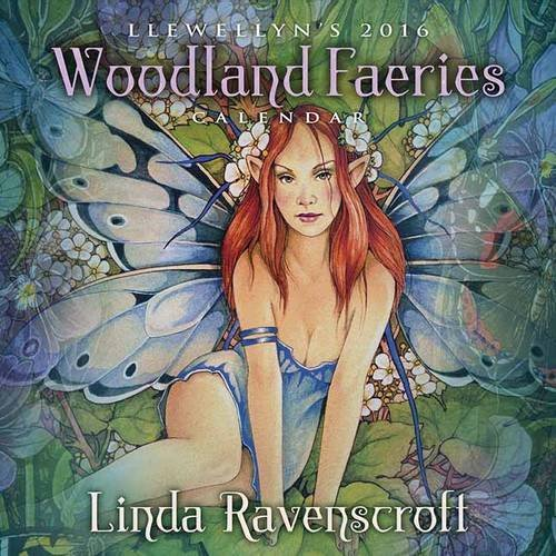 Llewellyns 2016 Woodland Faeries Calendar  by  Linda Ravenscroft