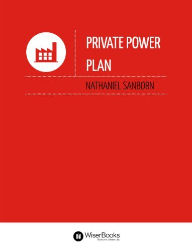 Private Power Plan Nathaniel Sanborn