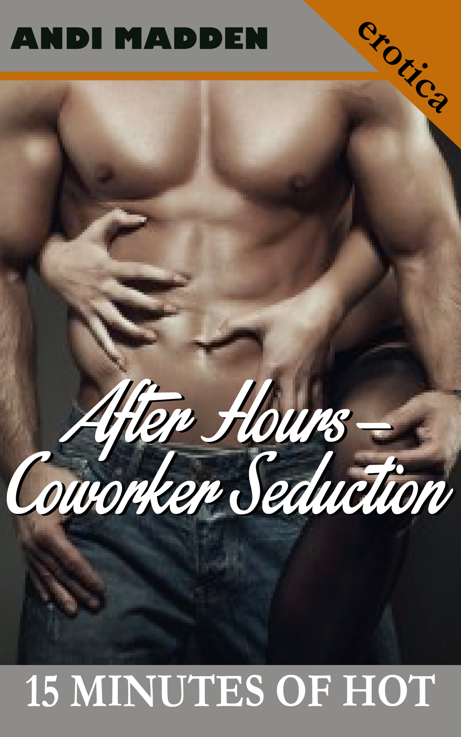 After Hours: Coworker Seduction Andi Madden