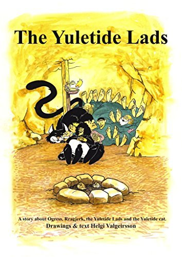 The Yuletide Lads: Adventure for children in al ages  by  Helgi Valgeirsson