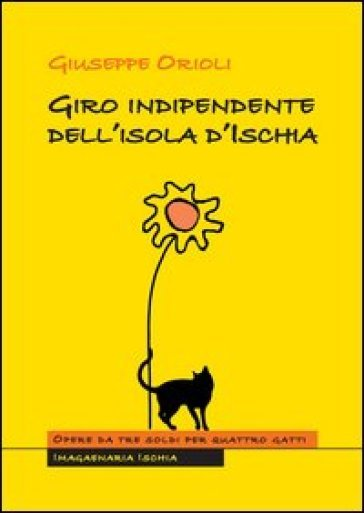 Giro indipendente dellisola dIschia Giuseppe Orioli
