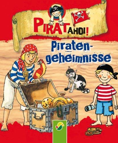 Piraten-Geheimnisse: Pirat ahoi! Philip Kiefer