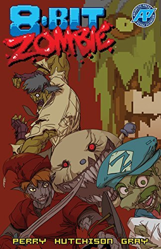 8-Bit Zombie: The Full Byte Tradepaperback Fred Perry