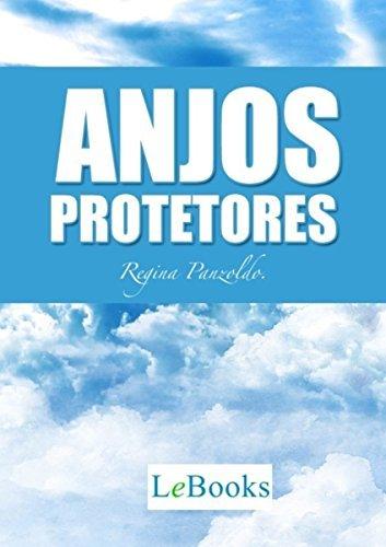 ANJOS PROTETORES Regina Panzoldo