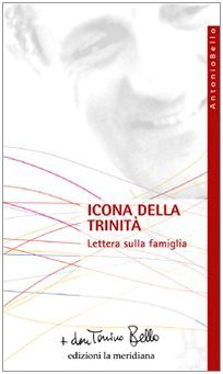 Icona della Trinità. Lettera sulla famiglia  by  Don Tonino Bello