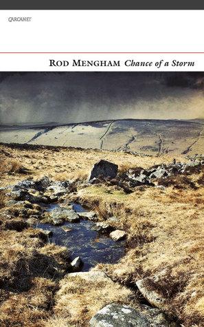 Chance of a Storm Rod Mengham