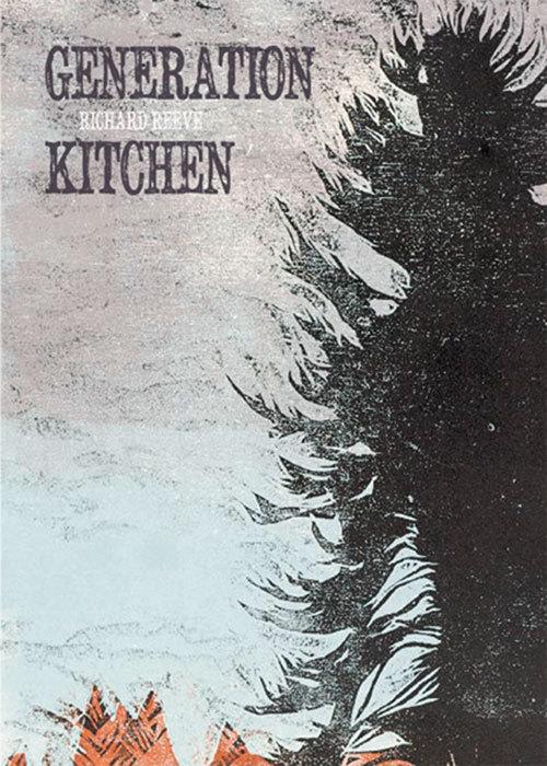 Generation Kitchen Richard Reeve