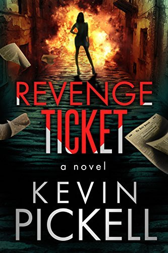 Revenge Ticket Kevin Pickell