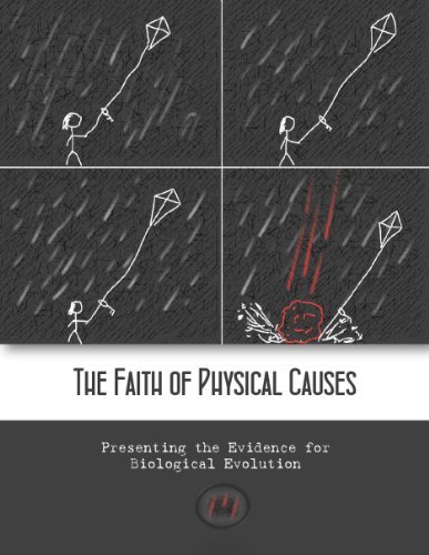 The Faith of Physical Causes: Presenting the Evidence for Biological Evolution  by  David Lane