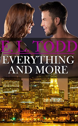 Everything and More (Forever and Ever, #8)  by  E.L. Todd