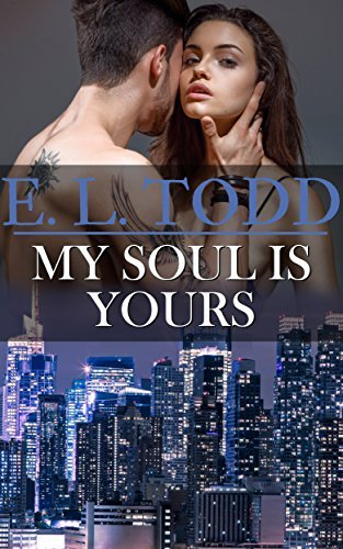 My Soul is Yours (Forever and Ever, #16)  by  E.L. Todd