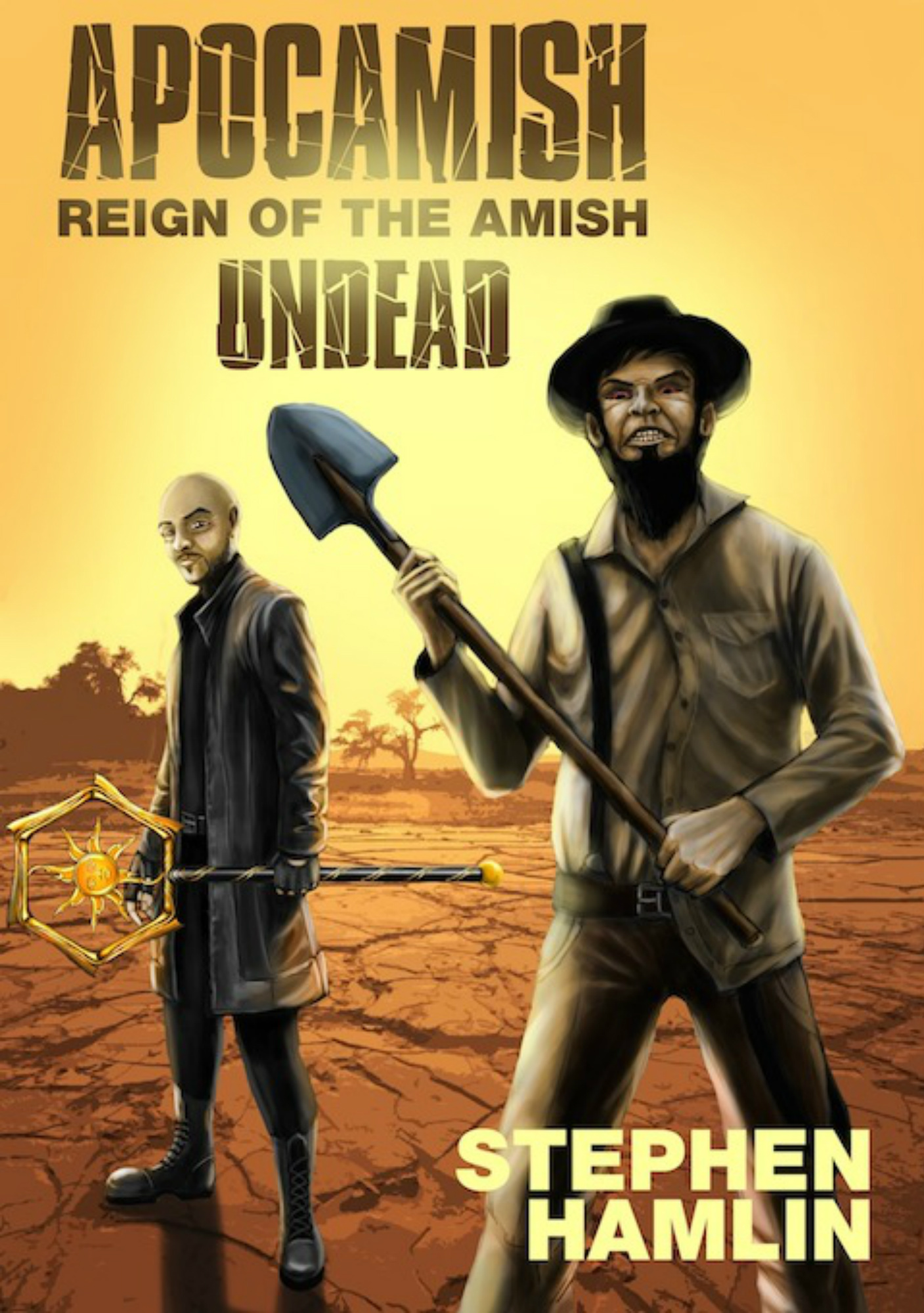 The Apocamish: Reign of the Amish Undead  by  Stephen Hamlin