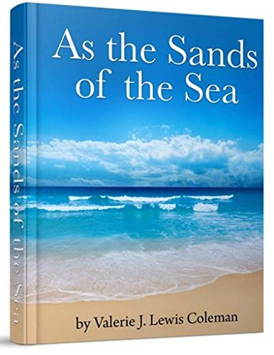 As the Sands of the Sea: The Challenges of Stepfamily and Surrogate Parenting  by  Valerie J. Lewis Coleman