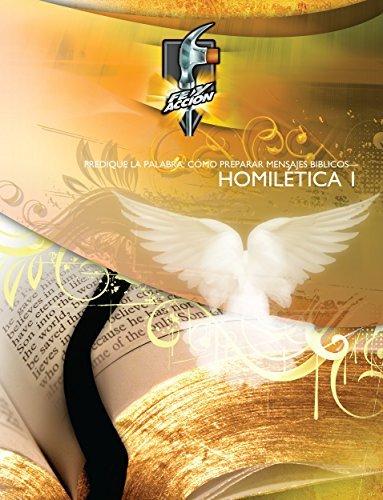 Homilética: Predique la Palabra-Cómo preparar mensajes bíblicos  by  Dr. Quentin McGhee