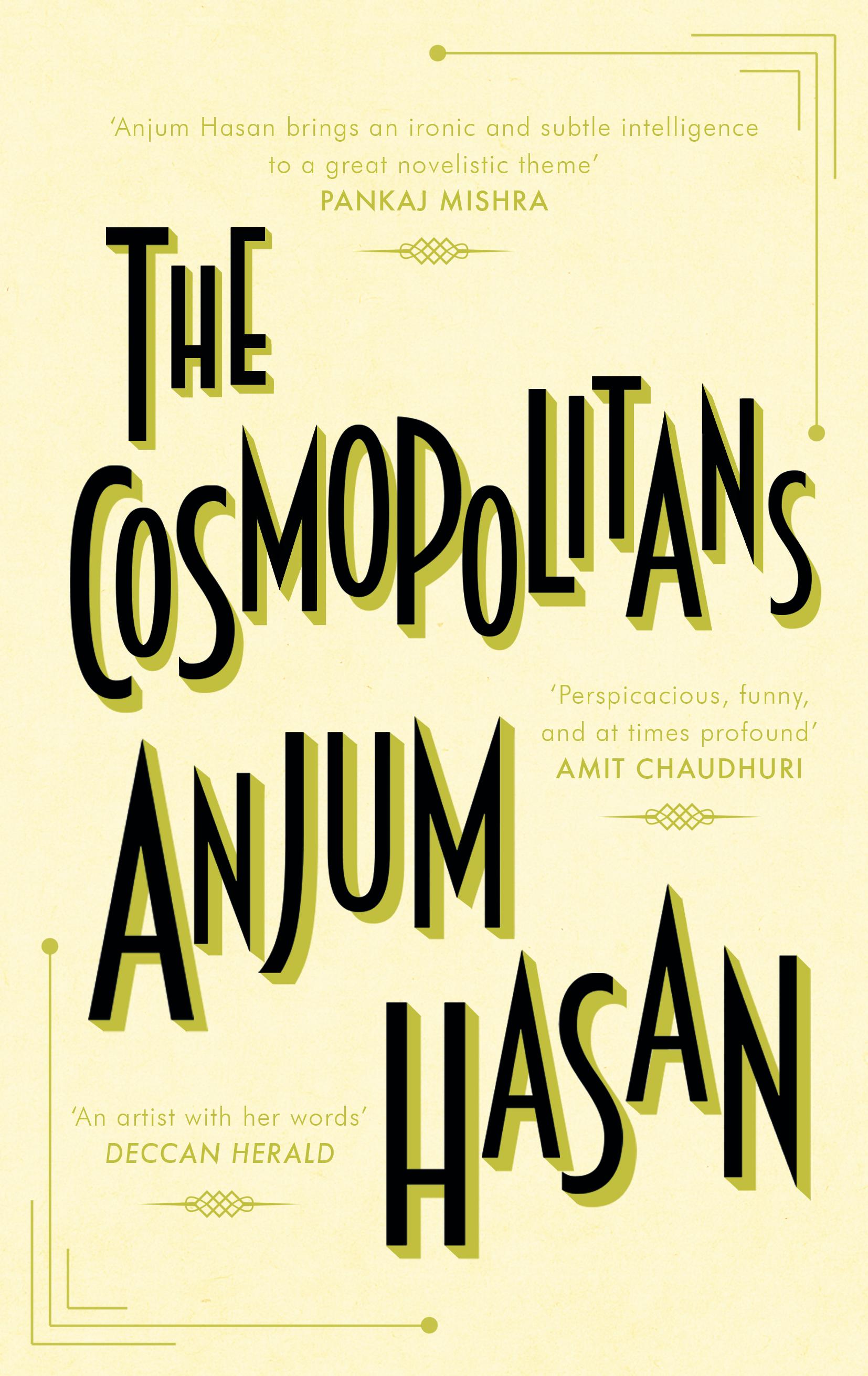 The Cosmopolitans  by  Anjum Hasan