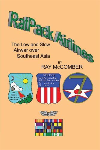 RatPack Airlines : The Low and Slow Airwar over Southeast Asia  by  Ray McComber