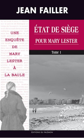 Etat de siège pour Mary Lester  by  Jean Failler