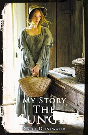 My Story: The Hunger  by  Carol Drinkwater