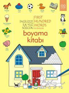 İngilizce İlk Yüz Sözcük Boyama Kitabı Heather Amery