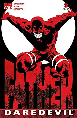 Daredevil: Father #3 (of 6) (Daredevil: Father Vol. 1)  by  Joe Quesada