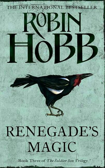 Renegades Magic (The Soldier Son Trilogy, #3)  by  Robin Hobb