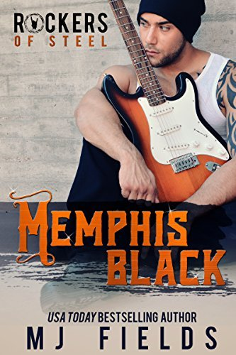 Memphis Black (The Rockers of Steel, #1) M.J. Fields