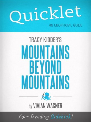 Quicklet on Tracy Kidders Mountains Beyond Mountains Vivian Wagner